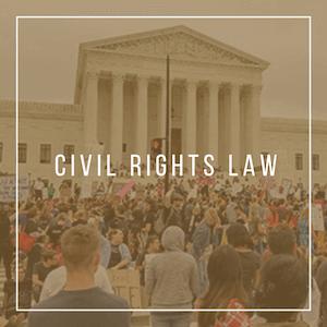 California Civil Rights Attorneys