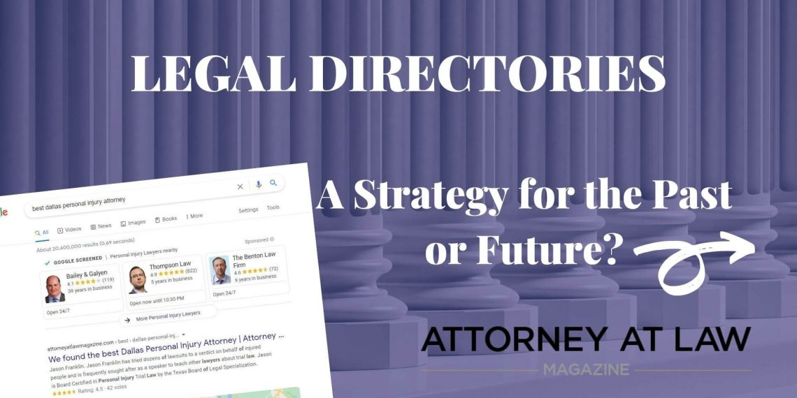 Legal Directories: A Strategy for the Past or Future?