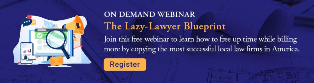 Lazy Lawyer Blueprint