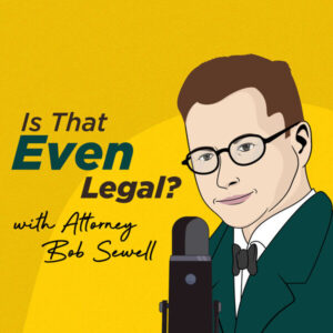 Is That Even Legal Podcast Cover
