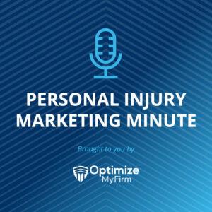 PIMM (Personal Injury Marketing Minute)