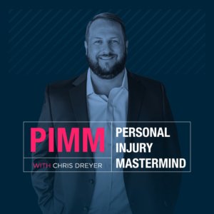 PIMM (Personal Injury Mastermind) Podcast Cover