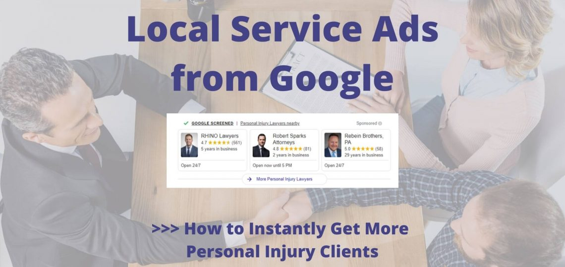 Local-Service-Ads-from-Google-How-to-Instantly-Get-More-Personal-Injury-Clients